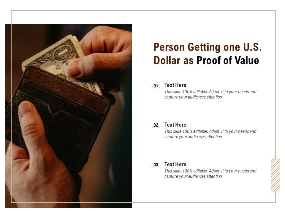 Person Getting One US Dollar As Proof Of Value
