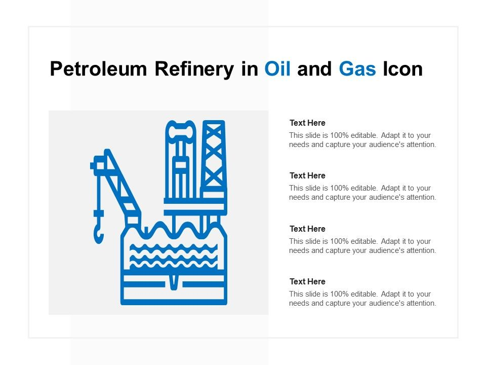 Petroleum Refinery In Oil And Gas Icon Powerpoint Templates Designs Ppt Slide Examples Presentation Outline