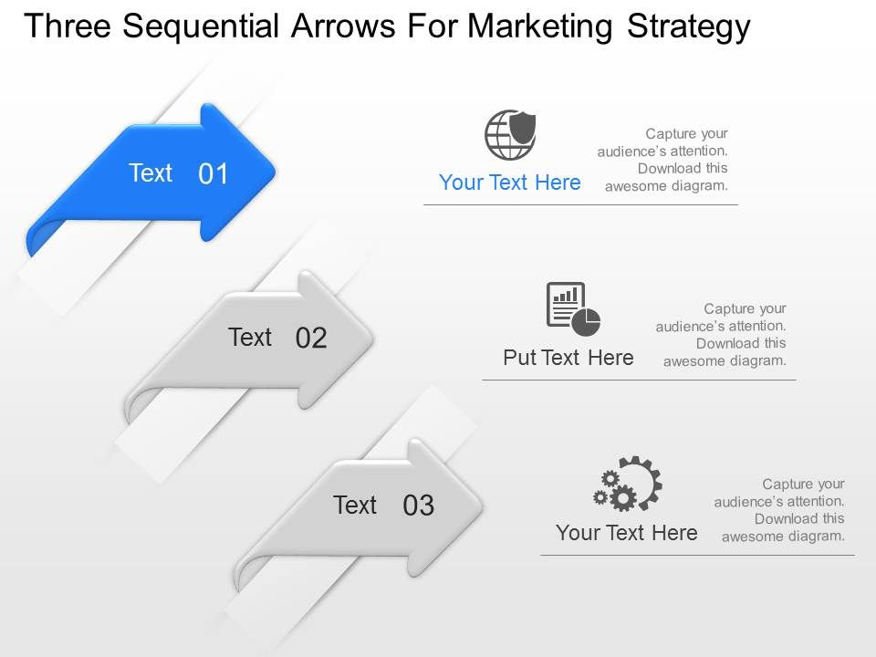Po Three Sequenial Arrows For Marketing Straregy Powerpoint Template
