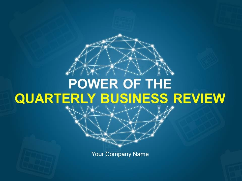 power of the quarterly business review powerpoint presentation with