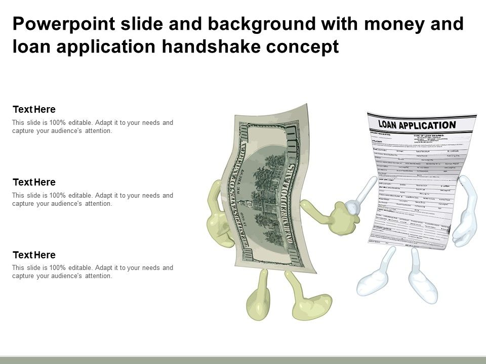 Powerpoint Slide And Background With Money And Loan Application Handshake Concept