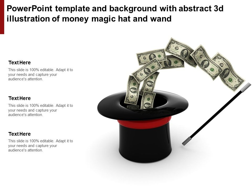 Powerpoint Template And Background With Abstract 3d Illustration Of Money Magic Hat And Wand