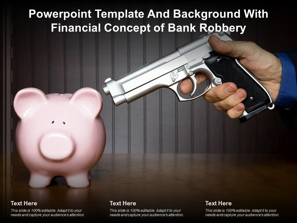 Powerpoint Template And Background With Financial Concept Of Bank Robbery