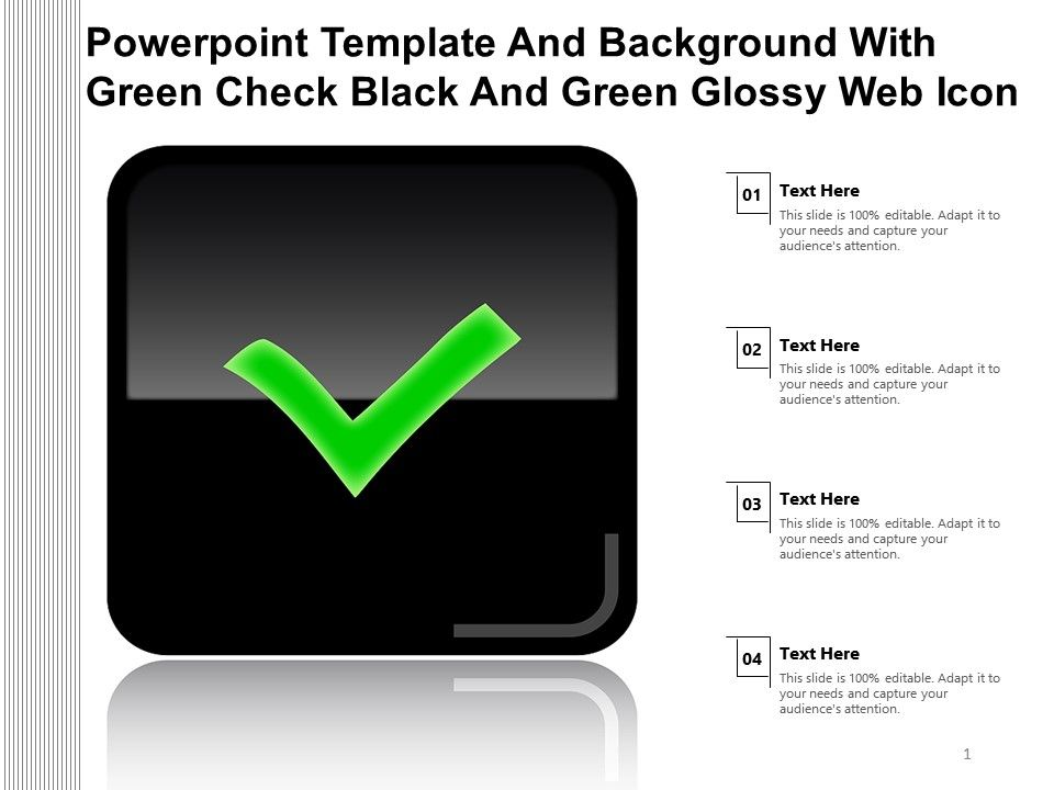 Powerpoint Template And Background With Green Check Black And Green Glossy Web Icon Presentation Graphics Presentation Powerpoint Example Slide Templates