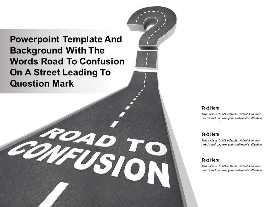 Powerpoint Template With The Words Road To Confusion On A Street Leading To Question Mark