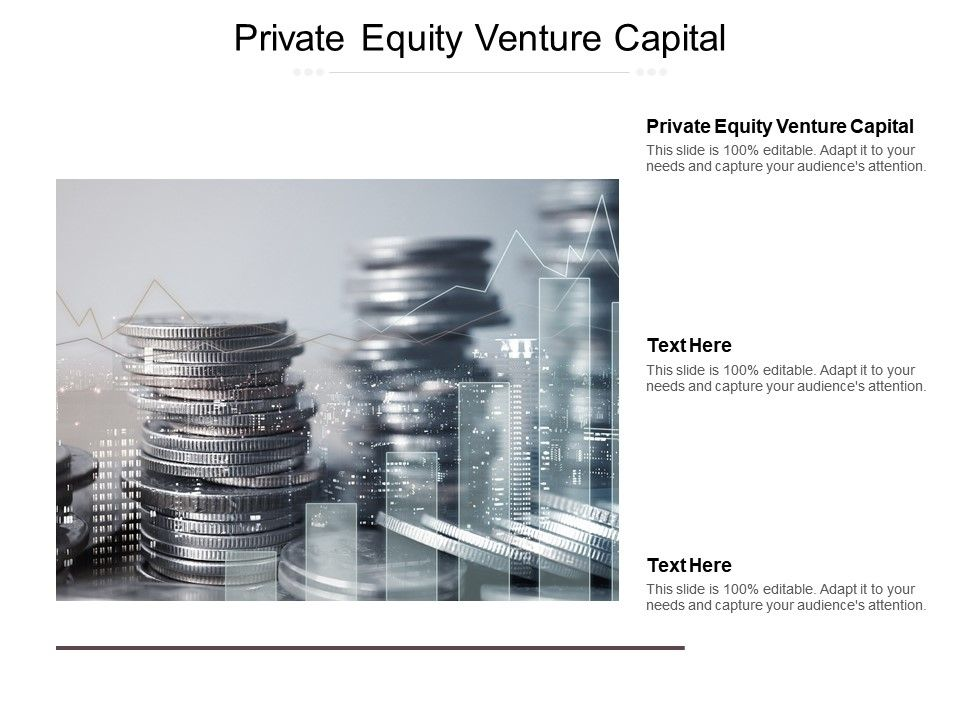 Private Equity Venture Capital Ppt Powerpoint Presentation