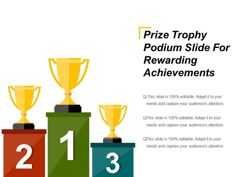 Prize Trophy Podium Slide For Rewarding Achievements Ppt Design Slide01 Slide02