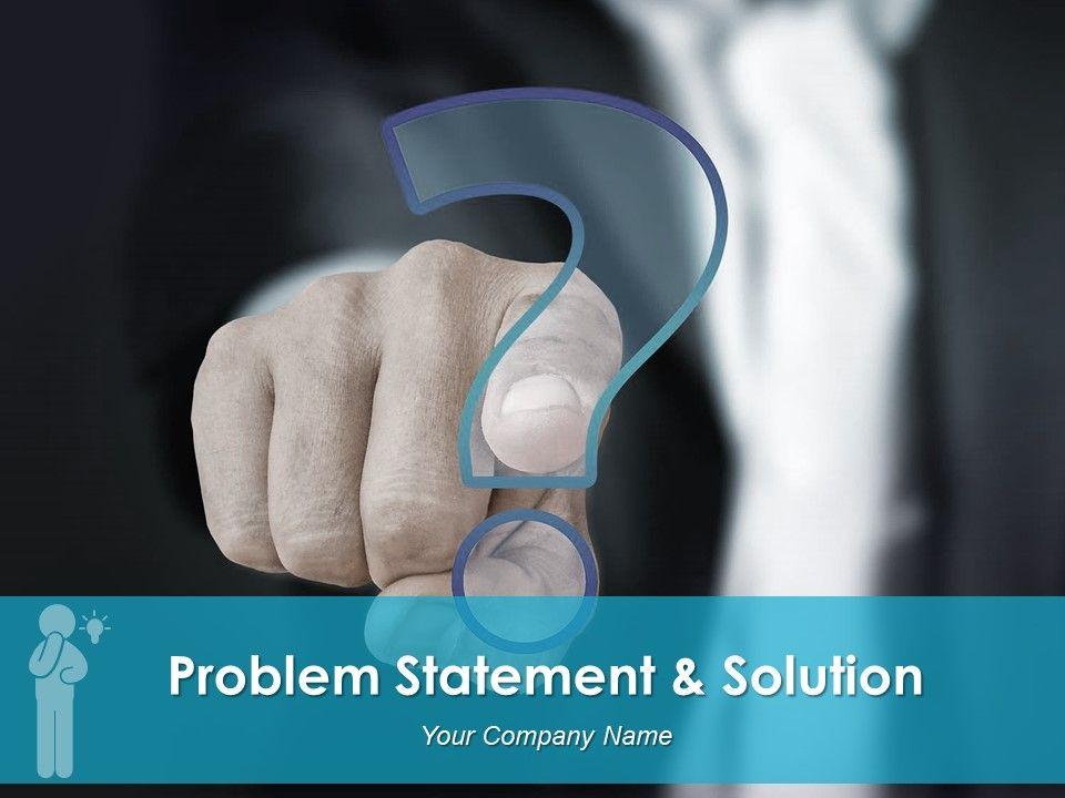problem_statement_solution_powerpoint_presentation_slides_Slide01