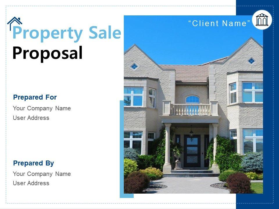 Property Sale Proposal Powerpoint Presentation Slides