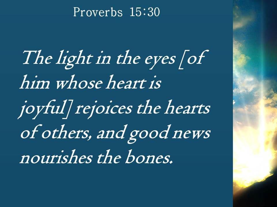 proverbs 15 30 good news gives health powerpoint church sermon
