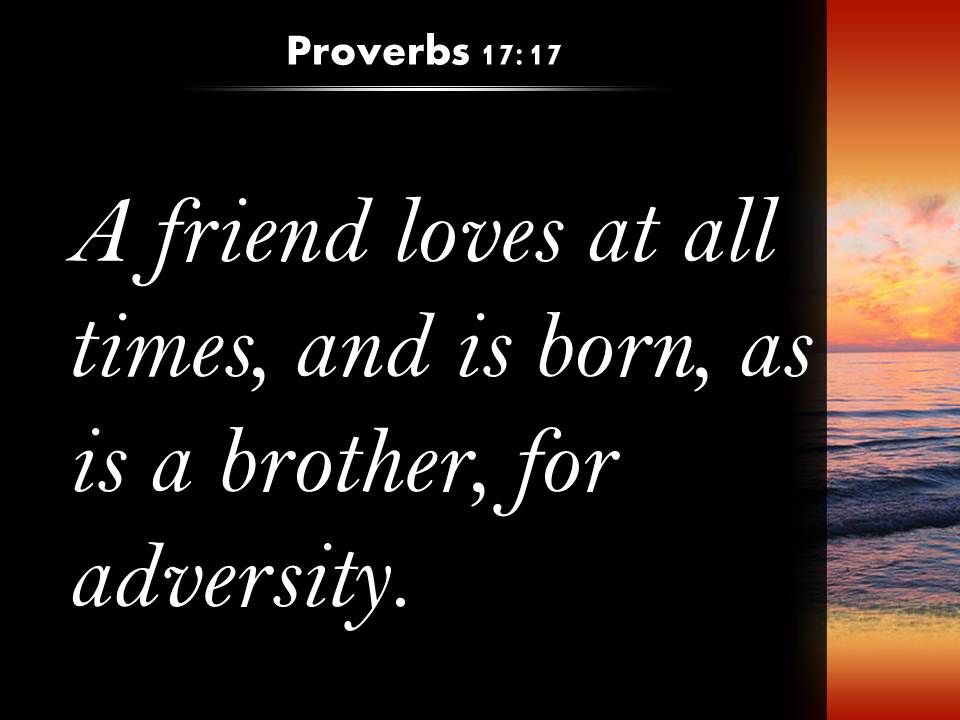 Proverbs Friendship Sermon : Proverbs brother is born for a time powerpoint