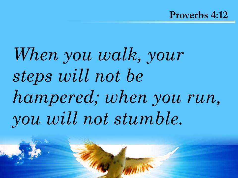 Proverbs 4 12 You Will Not Stumble Powerpoint Church Sermon