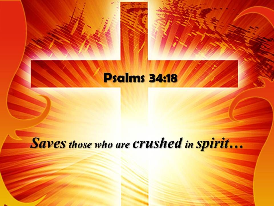 psalms_34_18_saves_those_who_are_crushed_powerpoint_church_sermon_Slide01
