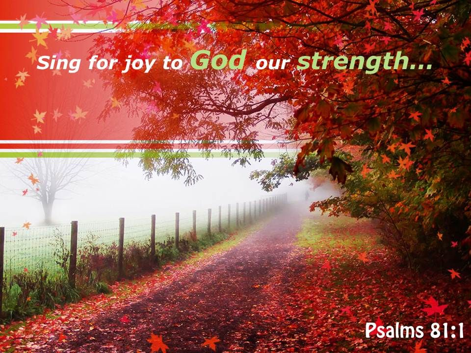 Psalms 81 1 Sing For Joy To God Powerpoint Church Sermon