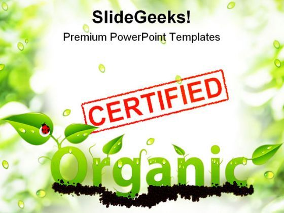 Certified Organic Nature PowerPoint Templates And PowerPoint Backgrounds 0711  Presentation Themes and Graphics Slide01