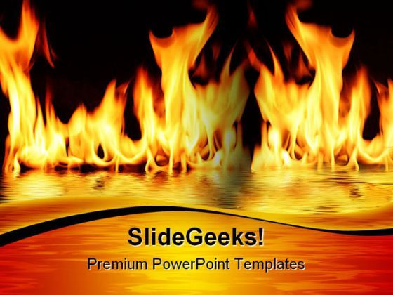 Fire Flood Metaphor PowerPoint Templates And PowerPoint Backgrounds 0411  Presentation Themes and Graphics Slide01