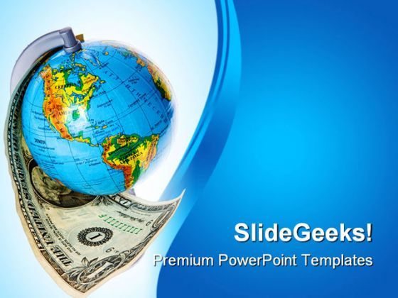 Globe And Americana Money PowerPoint Backgrounds And Templates 1210  Presentation Themes and Graphics Slide01