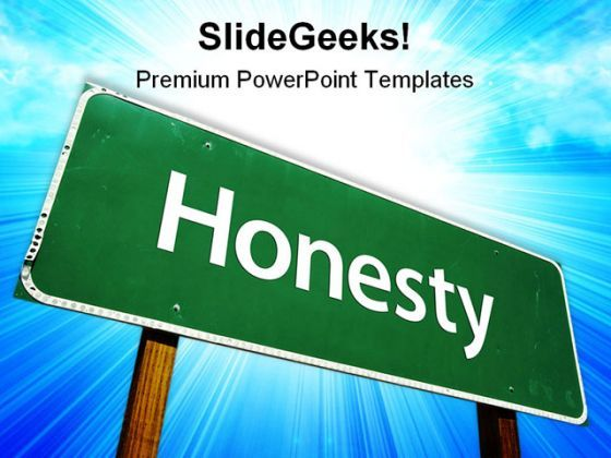 Honesty Road Sign Metaphor PowerPoint Templates And PowerPoint Backgrounds 0911  Presentation Themes and Graphics Slide01