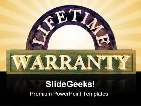 Life Time Warranty Future PowerPoint Backgrounds And Templates 1210  Presentation Themes and Graphics Slide01
