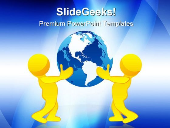 People Holding Earth Globe PowerPoint Templates And PowerPoint Backgrounds 0311  Presentation Themes and Graphics Slide01
