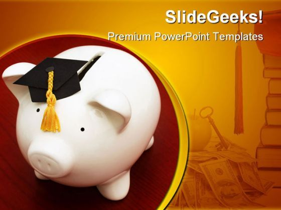 Save For Graduation Education PowerPoint Backgrounds And Templates 1210  Presentation Themes and Graphics Slide01