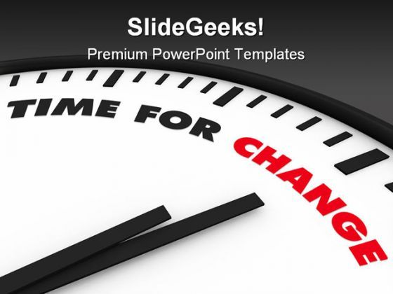 Time For Change Future Powerpoint Templates And Powerpoint Backgrounds 0311 Presentation Powerpoint Diagrams Ppt Sample Presentations Ppt Infographics