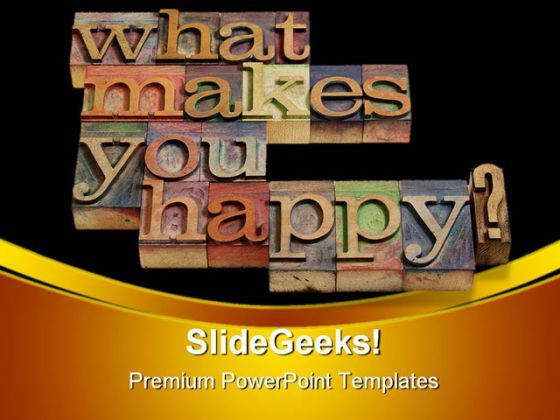 What Makes You Happy Shapes PowerPoint Templates And PowerPoint Backgrounds 0511  Presentation Themes and Graphics Slide01