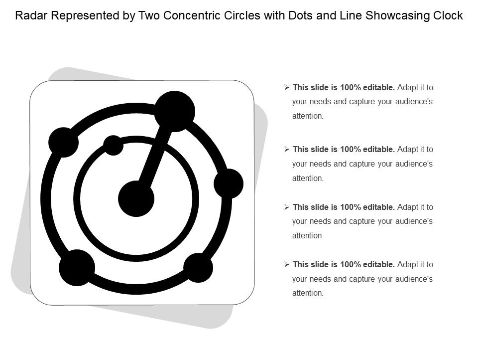 radar_represented_by_two_concentric_circles_with_dots_and_line_showcasing_clock_Slide01