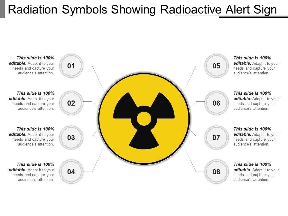 Radiation symbols showing radioactive alert sign ppt ideas radiationsymbolsshowingradioactivealertsignpptideasslide01 radiationsymbolsshowingradioactivealertsignpptideasslide02 toneelgroepblik Gallery