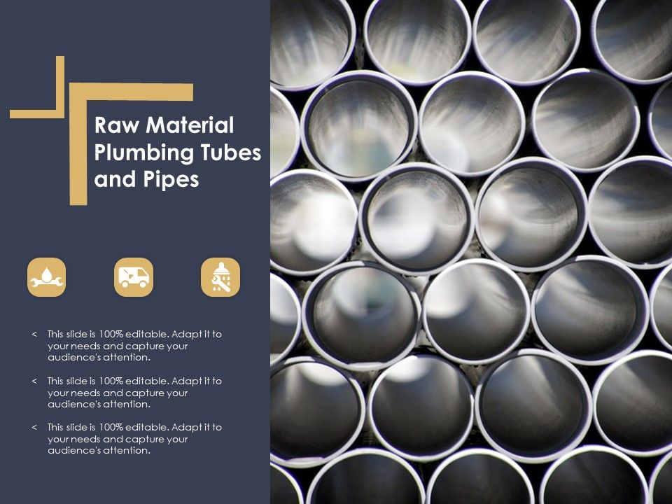 Raw Material Plumbing Tubes And Pipes Powerpoint Shapes Powerpoint Slide Deck Template Presentation Visual Aids Slide Ppt