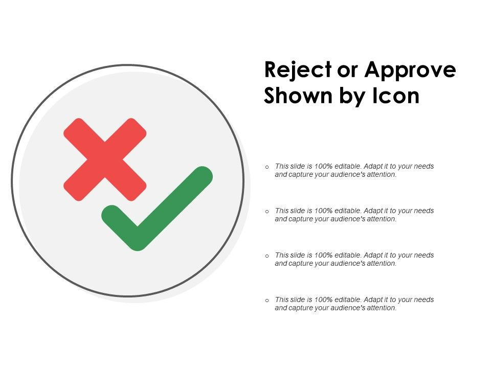 reject or approve shown by icon