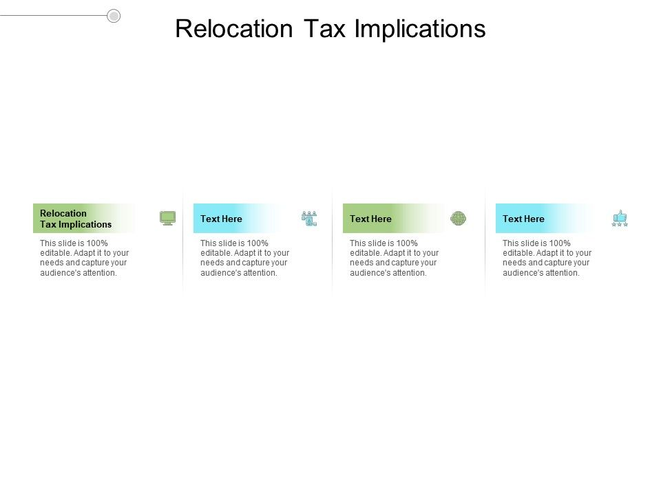 Relocation Tax Implications Ppt Powerpoint Presentation Ideas Icon Cpb