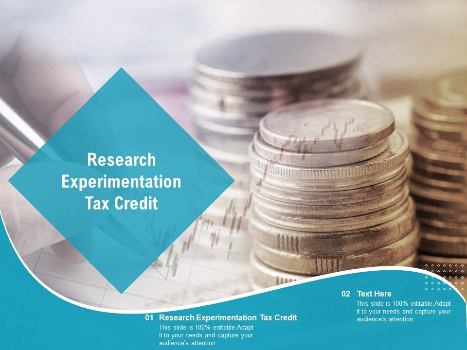 Research Experimentation Tax Credit Ppt Powerpoint Inspiration Visual Aids Cpb