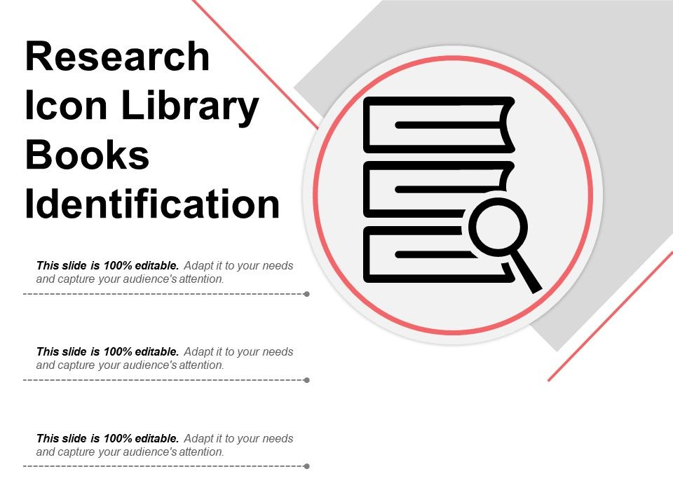 Research icon library books identification powerpoint design researchiconlibrarybooksidentificationslide01 researchiconlibrarybooksidentificationslide02 researchiconlibrarybooksidentificationslide03 ccuart Choice Image