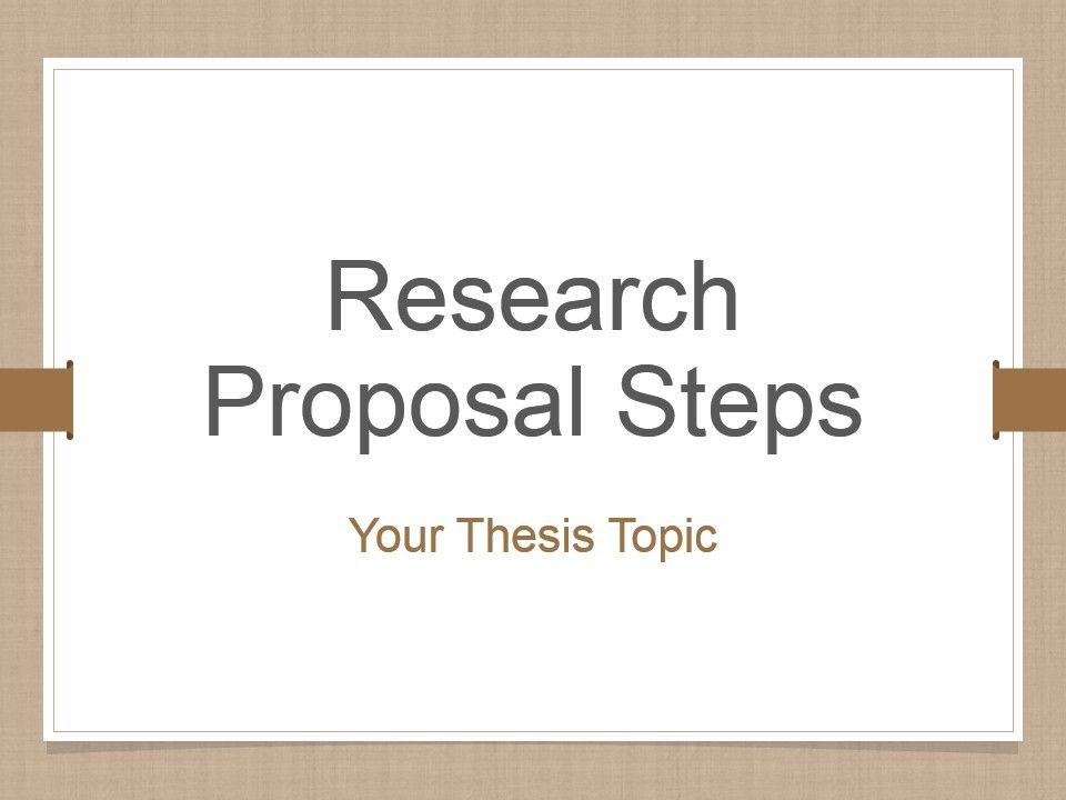 Research Proposal Steps Powerpoint Presentation Slides | Template  Presentation | Sample Of PPT Presentation | Presentation Background Images