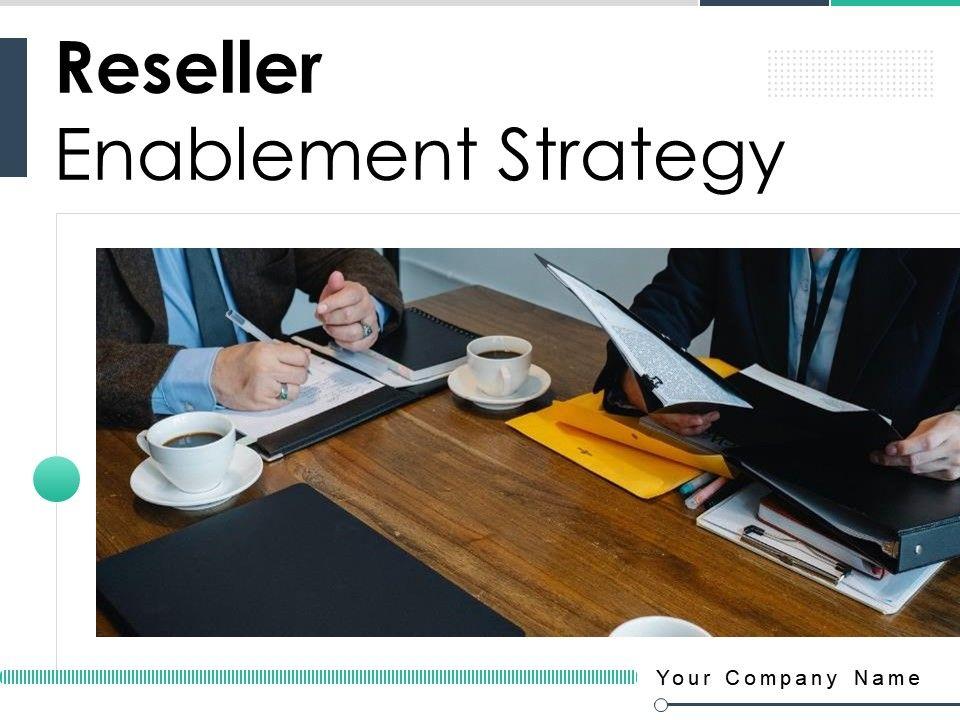 Reseller Enablement Strategy Powerpoint Presentation Slides