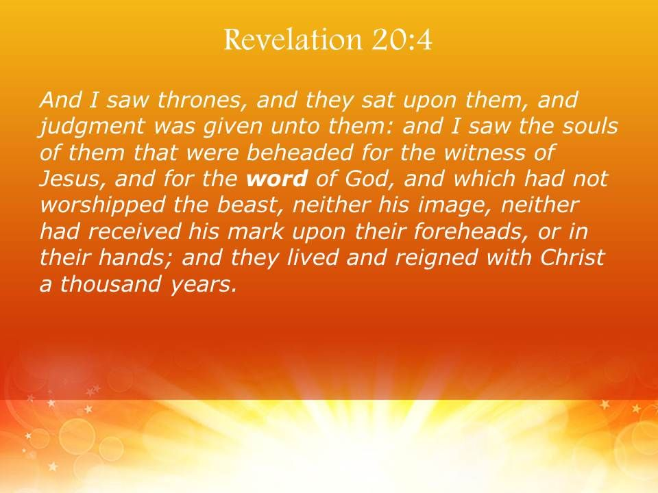 Revelation 20 4 They Came To Life And Reigned Powerpoint