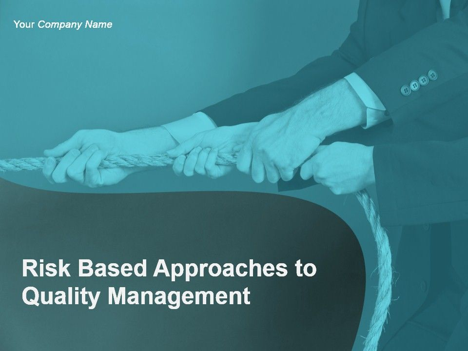 risk_based_approaches_to_quality_management_powerpoint_presentation_slides_Slide01