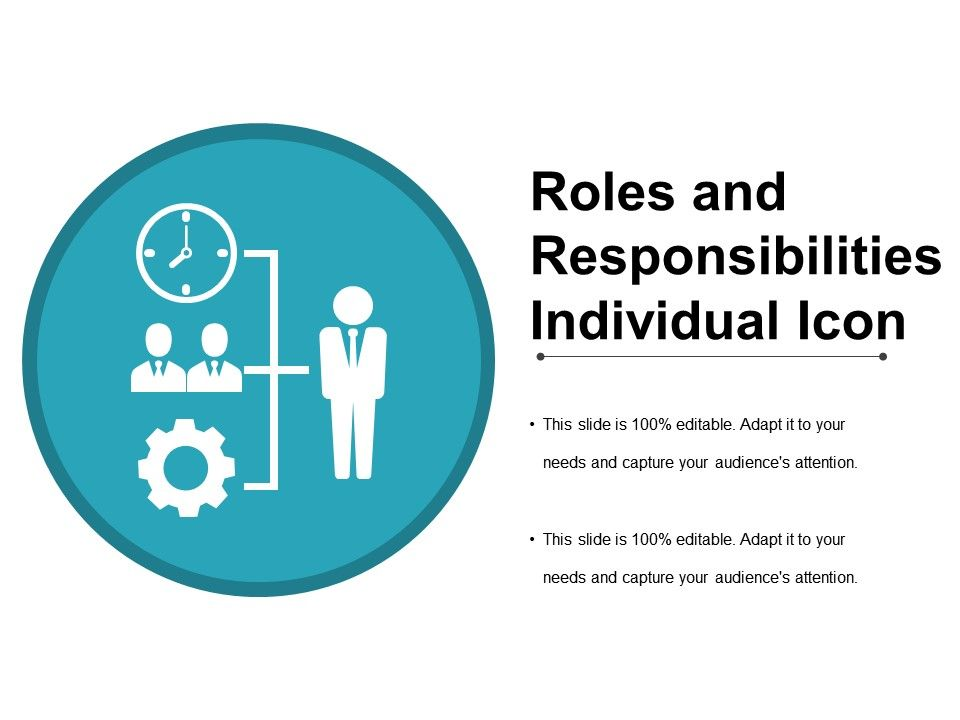 roles and responsibility individual icon ppt samples