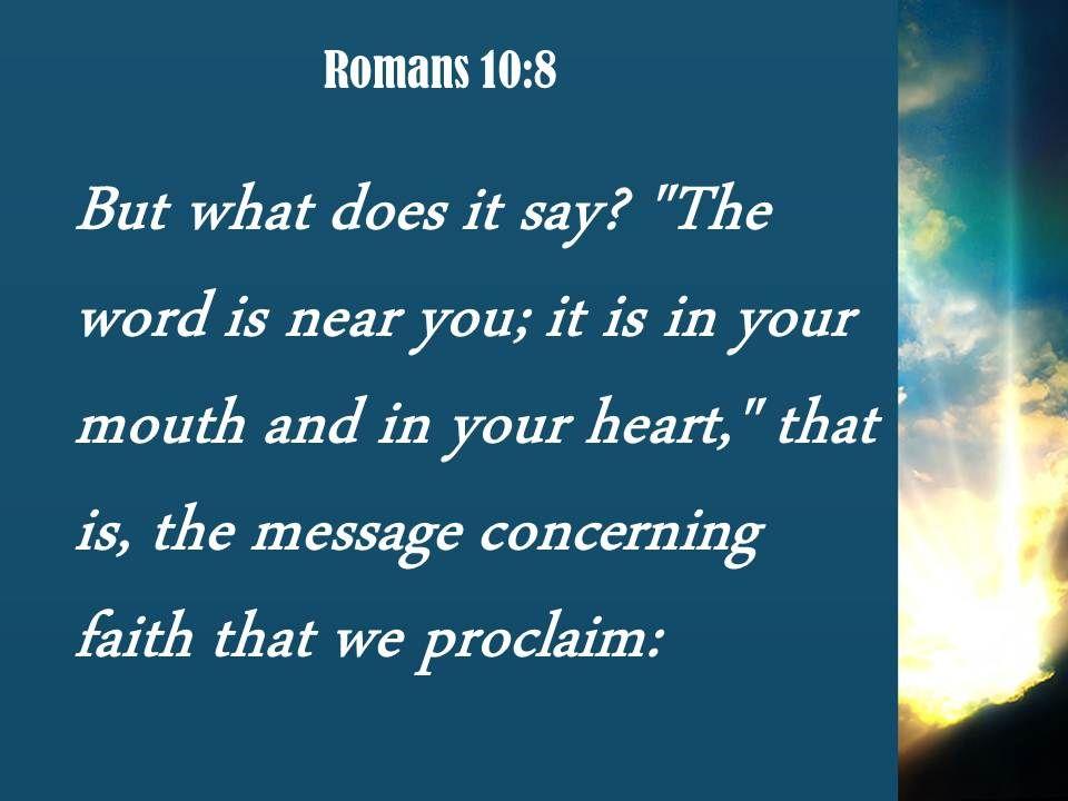 romans 10 8 the message concerning faith powerpoint church