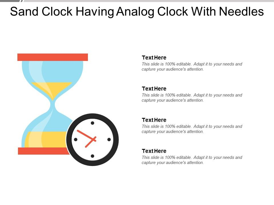 Sand Clock Having Analog Clock With Needles | PowerPoint Slide
