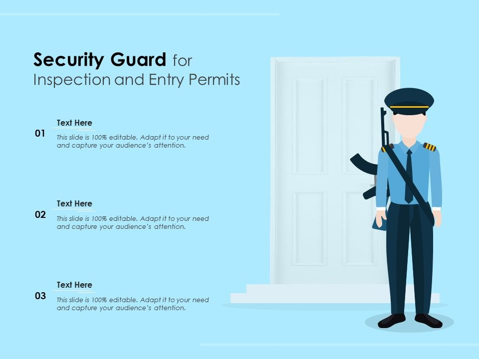 Security Guard For Inspection And Entry Permits