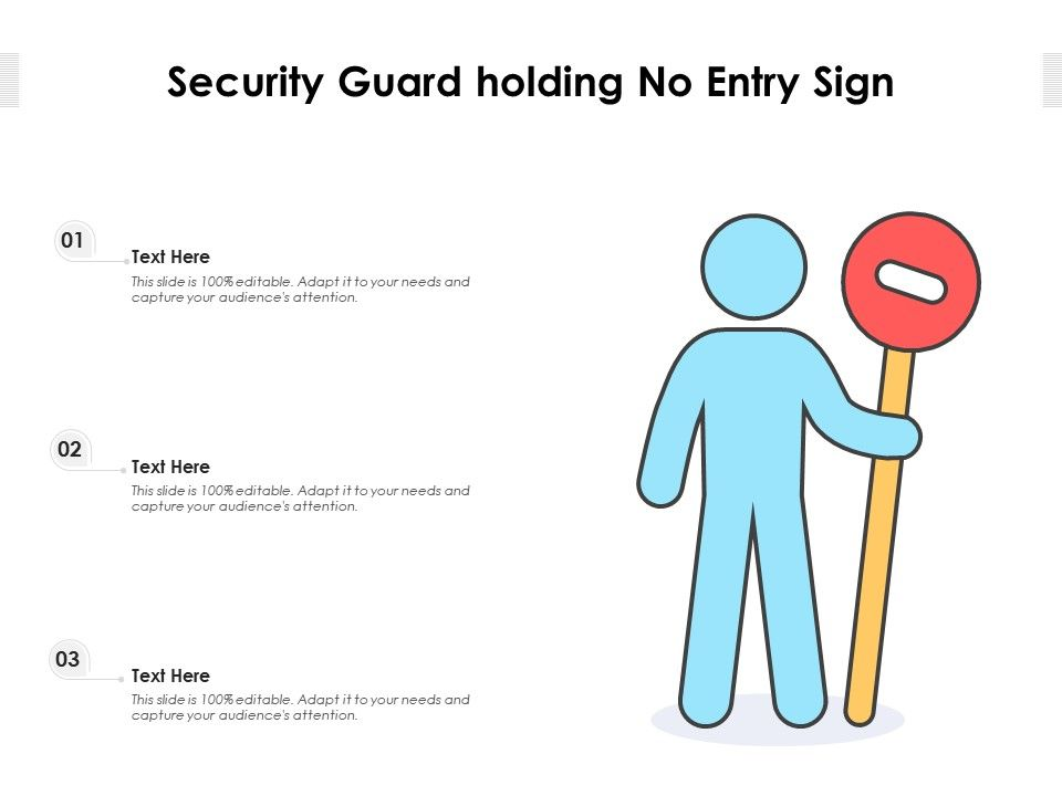Security Guard Holding No Entry Sign