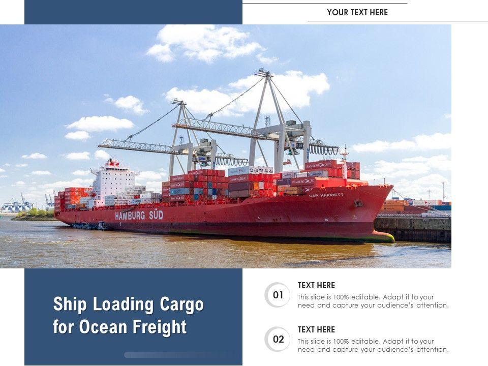 Ship Loading Cargo For Ocean Freight