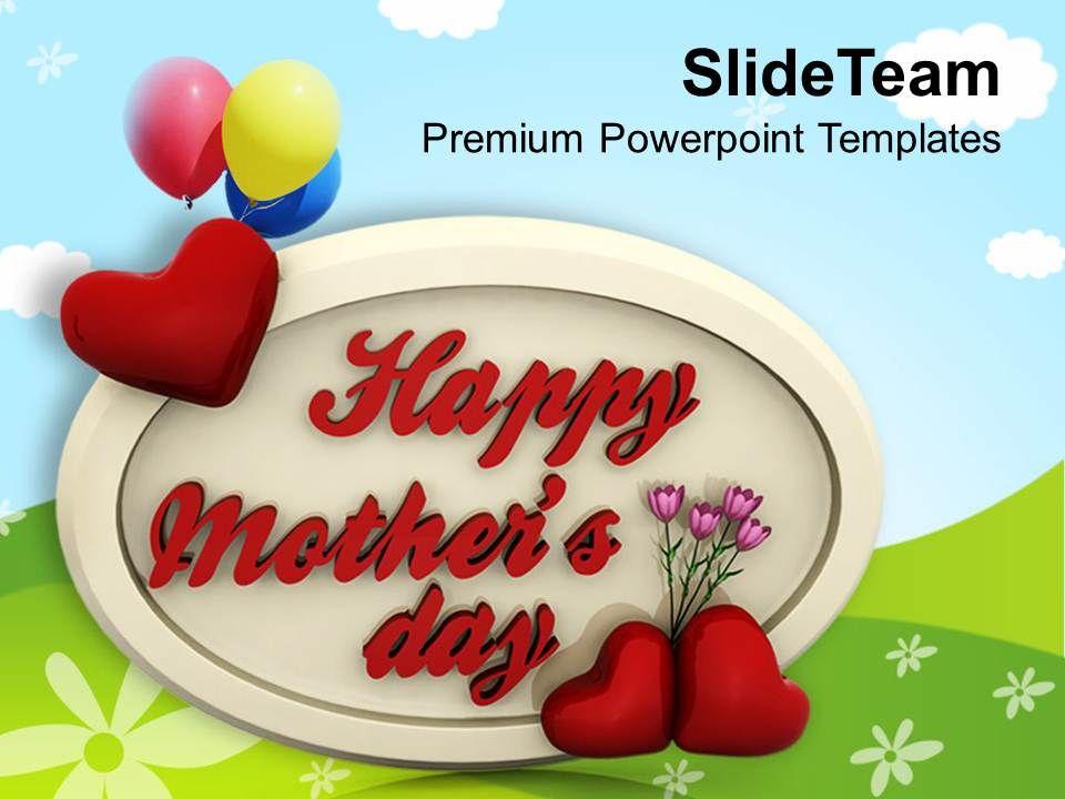 Show your affection and love to mom on mothers day powerpoint showyouraffectionandlovetomomonmothersdaypowerpointtemplatespptthemesandgraphics0513slide01 toneelgroepblik Choice Image