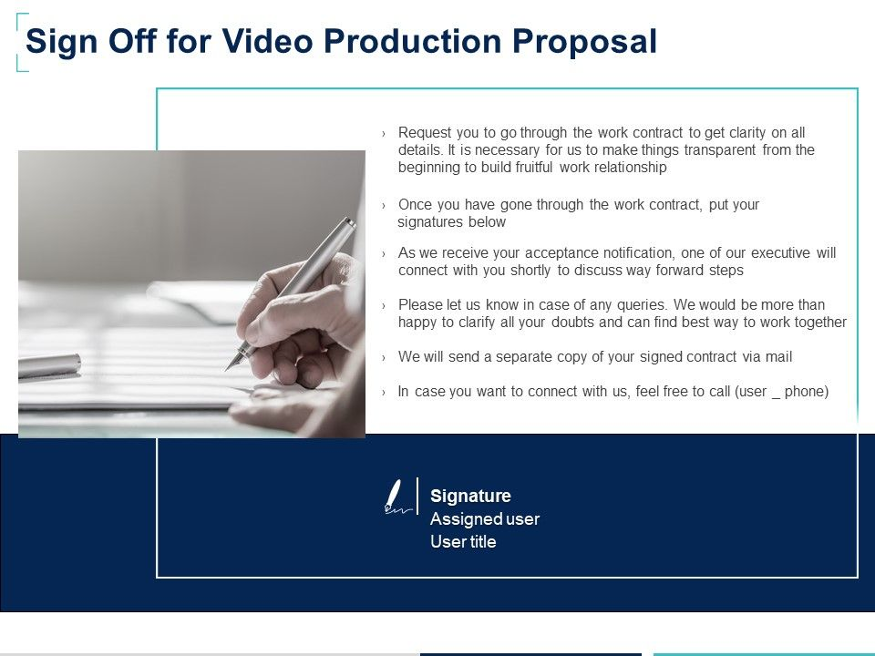 Sign Off For Video Production Proposal Ppt Powerpoint Presentation Styles Inspiration Powerpoint Templates Download Ppt Background Template Graphics Presentation