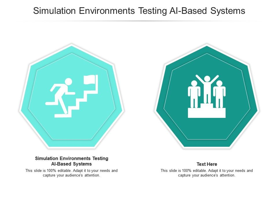 Simulation Environments Testing Ai Based Systems Ppt Powerpoint Presentation Professional Shapes Cpb