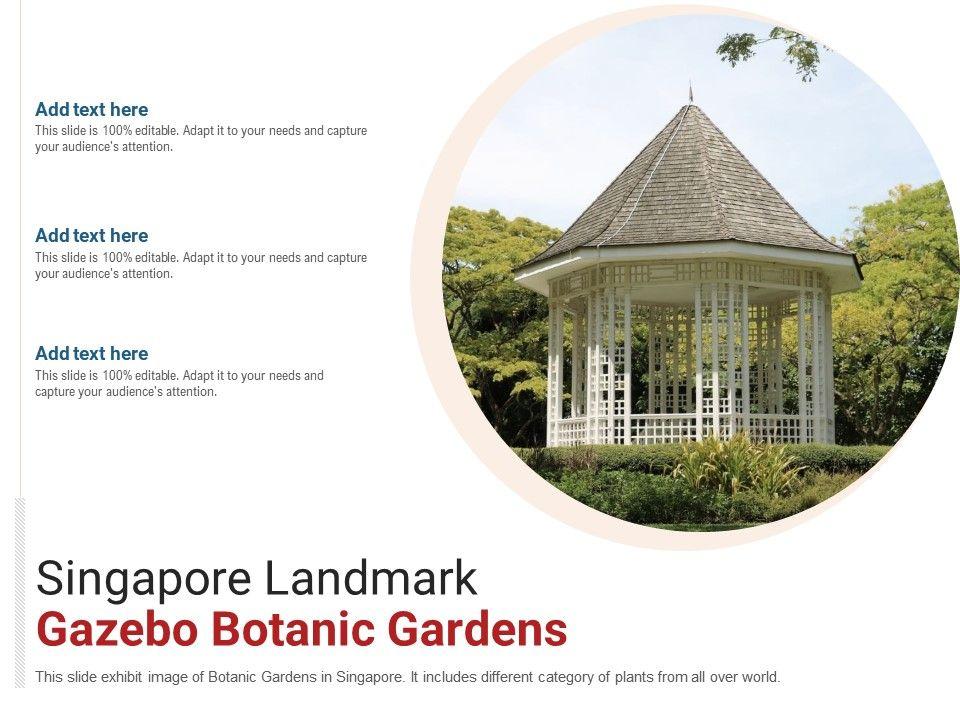 Singapore Landmark Gazebo Botanic Gardens Powerpoint Presentation Ppt Template
