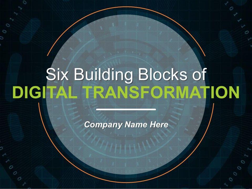 six_building_blocks_of_digital_transformation_powerpoint_presentation_slides_Slide01