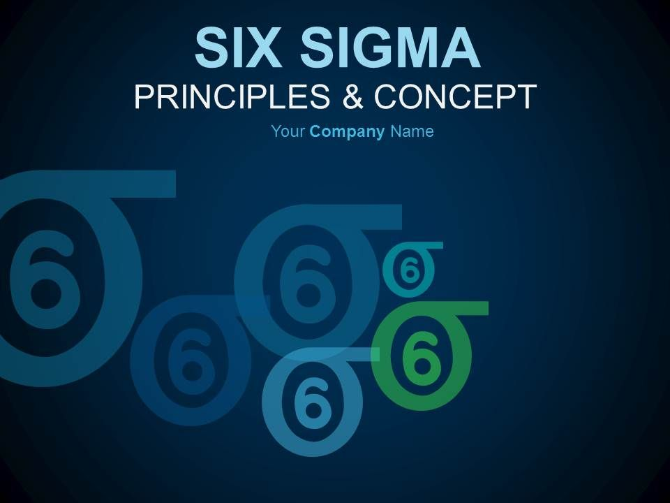 Six Sigma Principles And Concepts PowerPoint Presentation